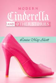 A Modern Cinderella and Other Stories