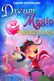 Dream Magic: Awakenings