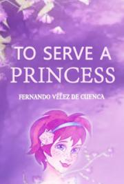 To Serve a Princess