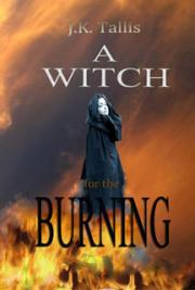 A Witch for the Burning