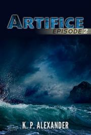 Artifice: Episode two