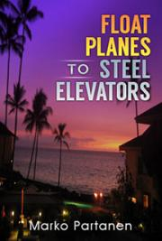 Float Planes to Steel Elevators