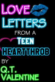 Love Letters from a Teen Heartthrob