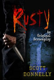 Rusty: An Original Screenplay