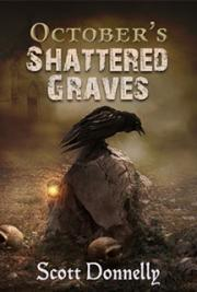 October's Shattered Graves