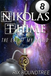 Nikolas Thime: The End Of My World