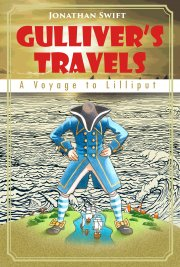 Gullivers Travels: A Voyage to Lilliput