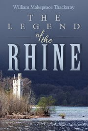 Legend of the Rhine