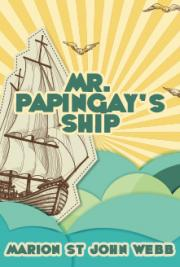 Mr Papingay's Ship